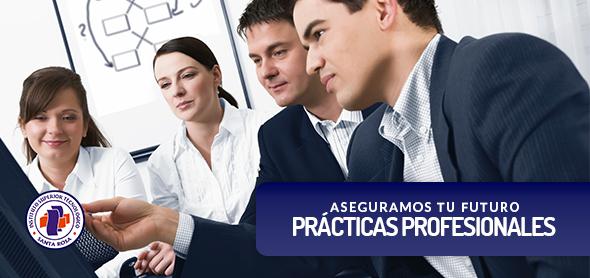 ¡Asegura tu futuro con nuestras Prácticas Profesionales!